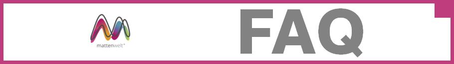 Mattenwelt FAQ